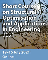 Short Course on Structural Optimisation and Applications in Engineering 2021